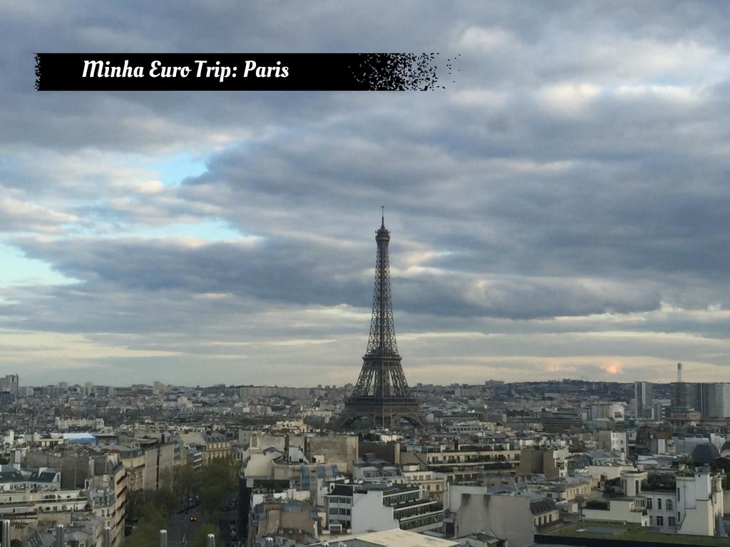 Minha Eurotrip: Paris
