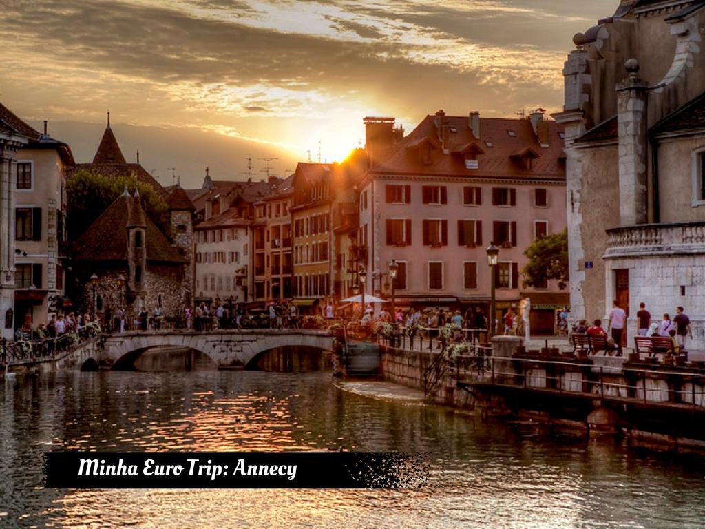 Minha Eurotrip: Annecy