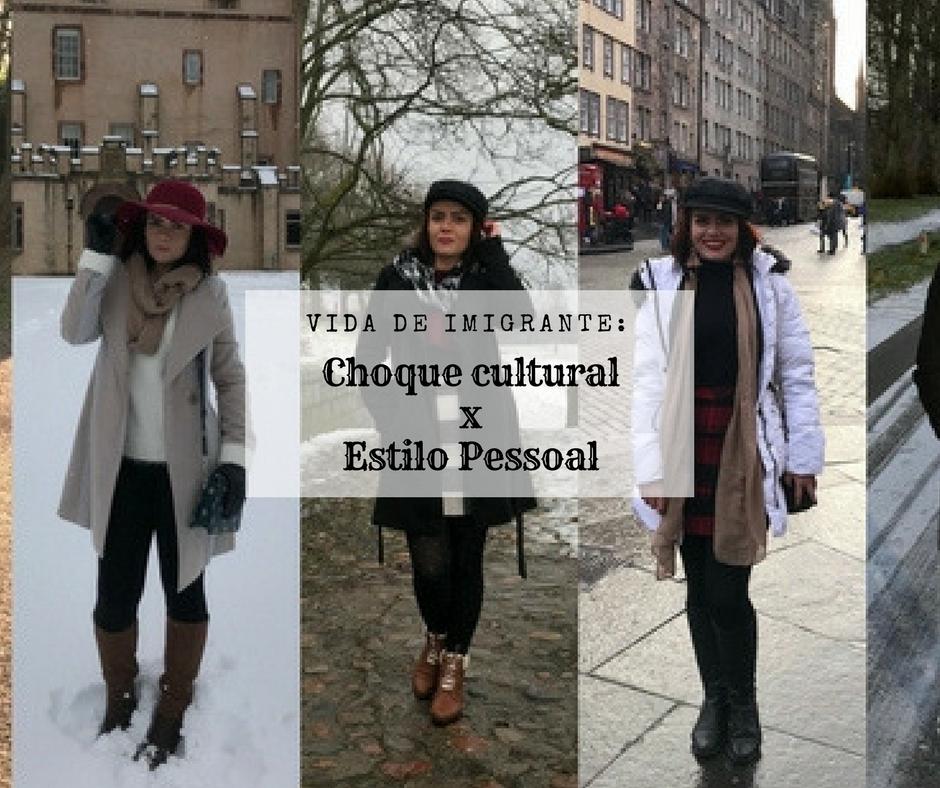 Vida de imigrante: Choque cultural x Estilo Pessoal